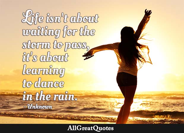 Dance In The Rain Quote   Unknown