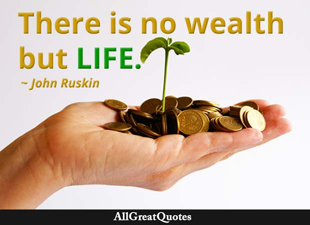 no wealth but life quote john ruskin