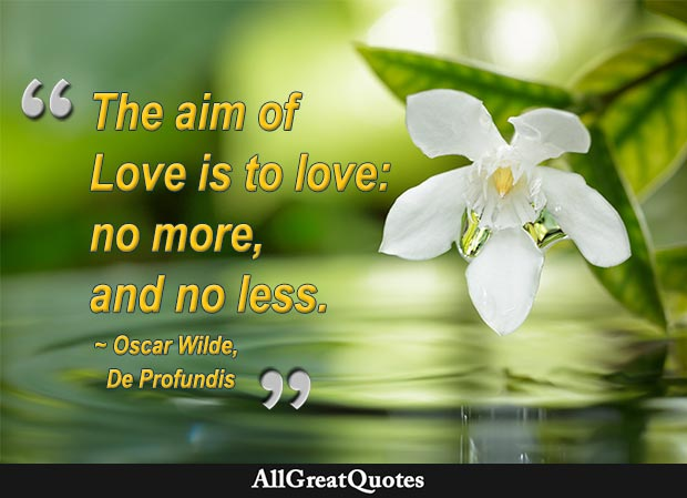 aim of love - oscar wilde