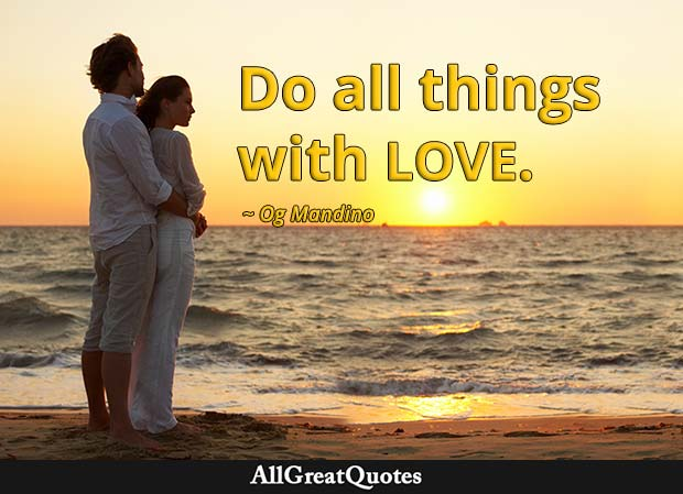 all things with love - og mandino