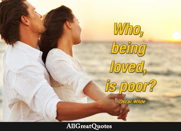 Who Being Loved Is Poor Wilde