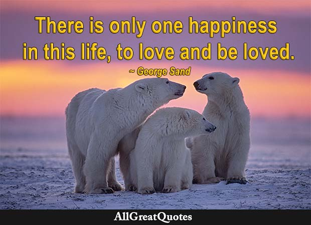 only one happiness - george sand