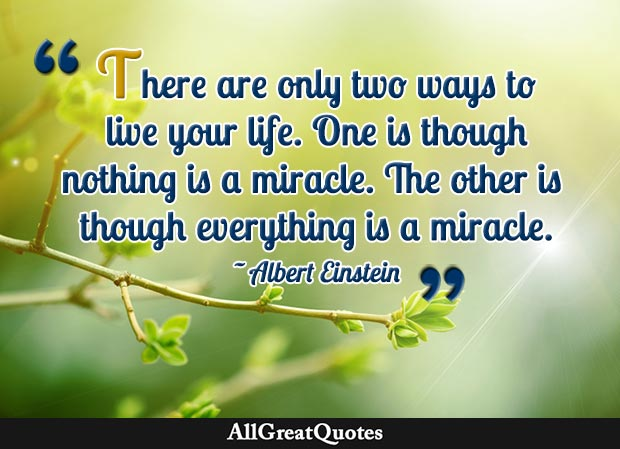 everything is a miracle quote einstein