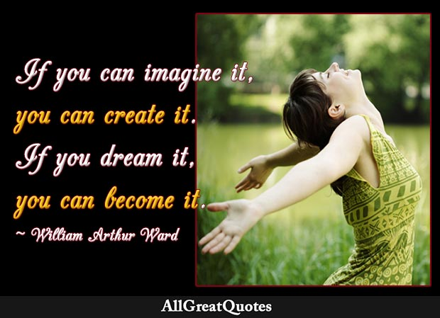 if you can imagine it william arthur ward