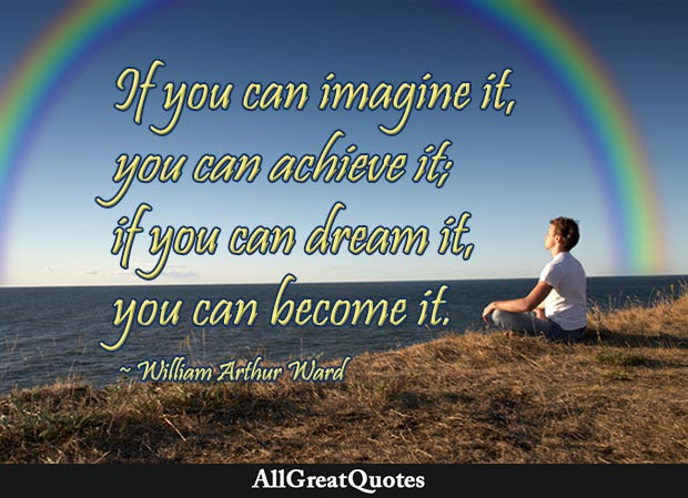 if you can dream it william arthur ward