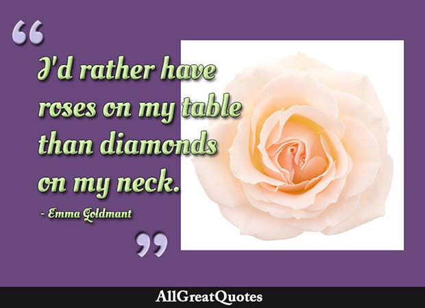 roses on my table quote emma goldman