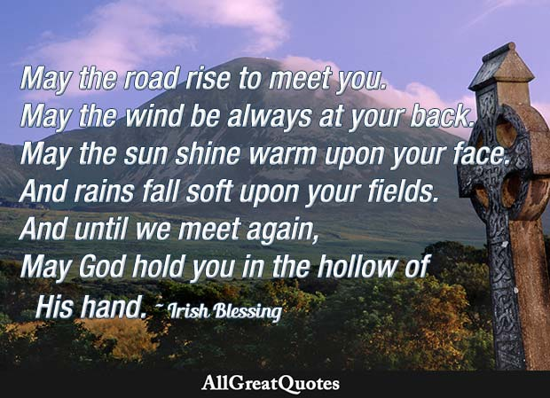 may the road rise with you