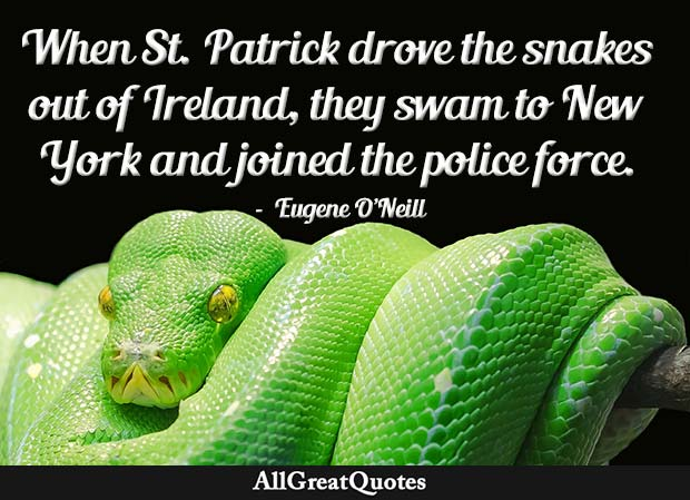 Eugene O'Neill st patrick quote