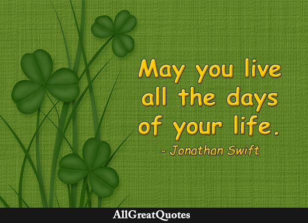 live all the days of your life jonathan swift