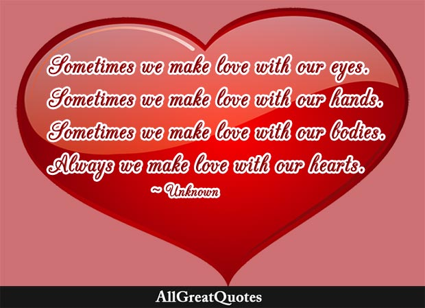 we make love with our hearts quote