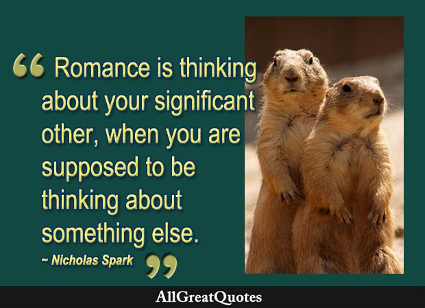 romance is thinking about quote