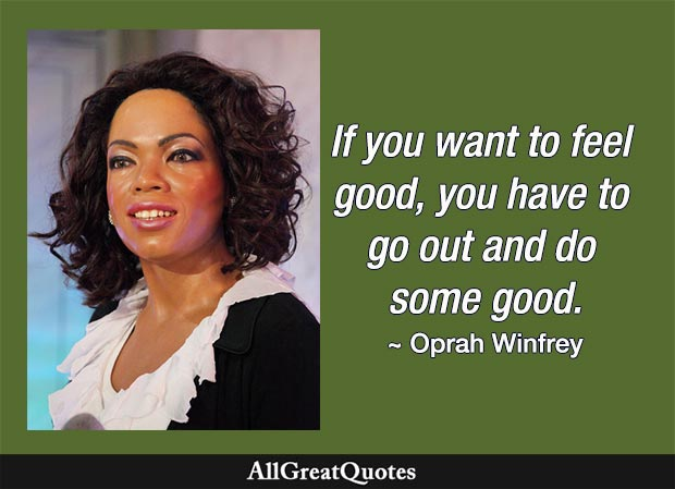 feel good do good Oprah quote