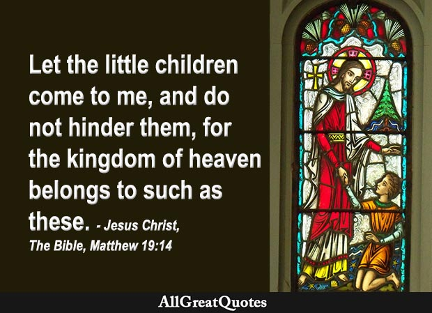 Let the little children come to me - bible quote from matthew