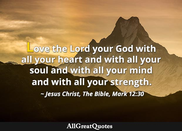 Love the Lord your God with all your heart and with all your soul quote from bible