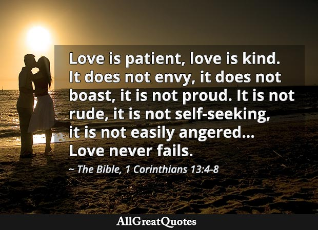 Saint Paul quote - Love is patient, love is kind. It does not envy, it does not boast