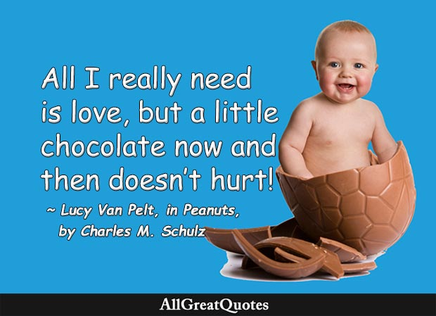 A little love and a little chocolate quote by Charles M. Schulz