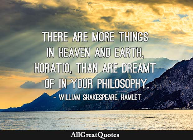 more things in heaven and earth quote Shakespeare