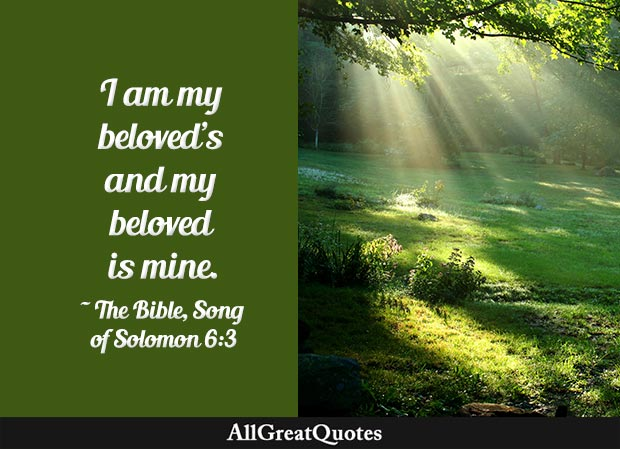 I am my beloved's and my beloved is mine - song of solomon quote