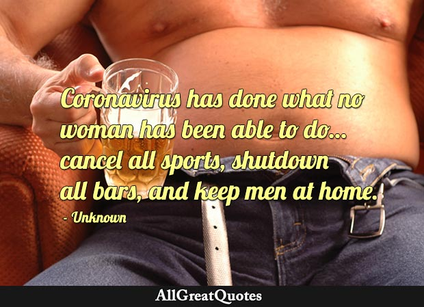 Quote about coronavirus shutting all bars
