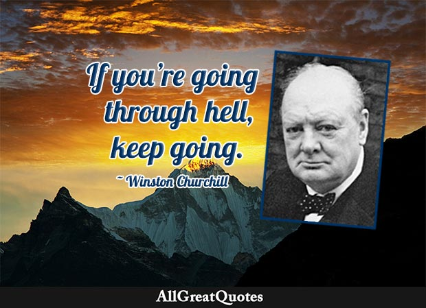 hell inspirational quote by Winston Churchill